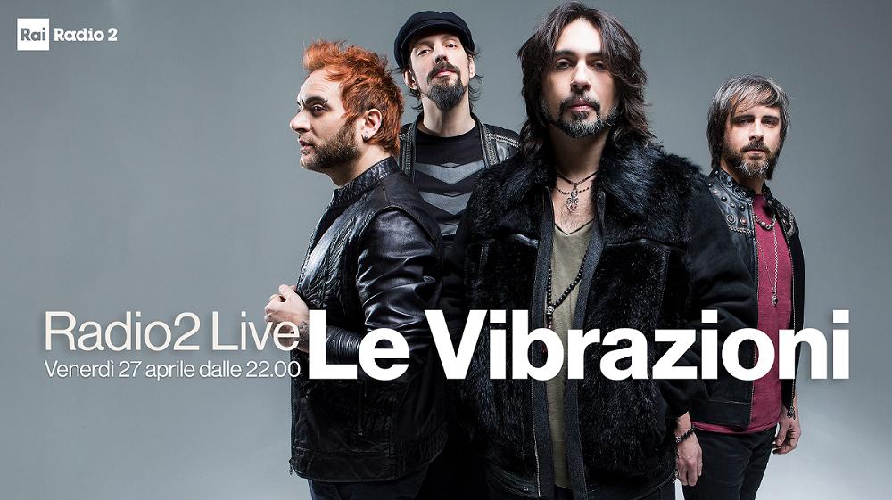 le vibrazionia radio2 live